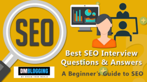 104 Useful SEO Interview Questions & Answers for 2019: A Beginner's Guide to SEO